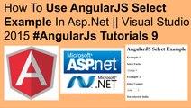 How to use angularjs select example in asp.net || visual studio 2015 #angularjs tutorials 9