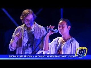 Bisceglie Jazz Festival   Ha chiuso la rassegna Stanley Jordan