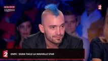 ONPC : Soan tacle une nouvelle fois La Nouvelle Star (Vidéo)