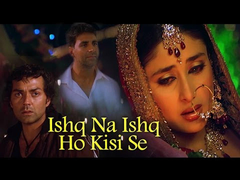 Ishq Na Ishq Ho Kisi (Full HD Song) Dosti (2005)   Akshay Kumar   Kareena Kapoor   Bobby Deol   Sukh