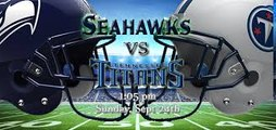 NFL Seattle Seahawks VS Tennessee Titans   wk 3 sept 24, 2017
