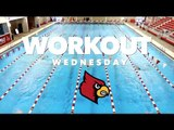 Workout Wednesday: University of Louisville