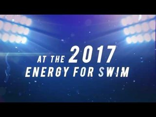 Get Ready For The 2017 Energy For Swim