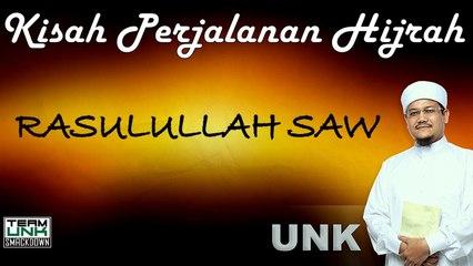 Ustaz Nazmi Karim: Hijrah Rasulullah SAW