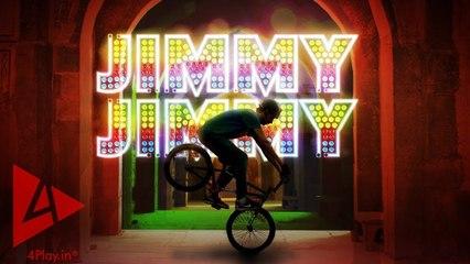 JIMMY JIMMY - Delhi Nahi DILLI! (BMX, India)   4Play