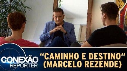 Caminho e Destino - Marcelo Rezende - Completo