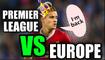 Premier League Team of the Week vs European TotW