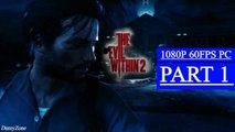 The Evil Within 2 Early Gameplay Part 1 - Chapter 5 Lying In Wait (PC)