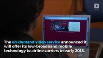 Netflix and fly: Soon it'll be easier to binge while flying