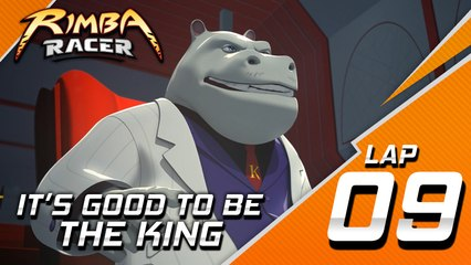 RIMBA Racer | Lap 9 | It's Good To Be The King