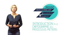 FUN-MOOC : Introduction à la cartographie des processus métiers avec BPMN - CARTOPRO'S 2018 session 4