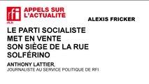 Le Parti socialiste met en vente son siège de la rue de Solférino