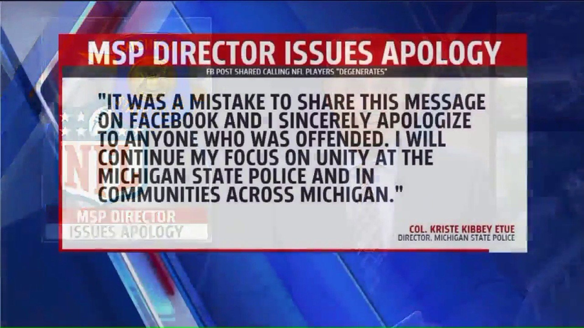 Michigan State Police Head Apologizes for Post Calling Protesting NFL Players 'Degenerates'