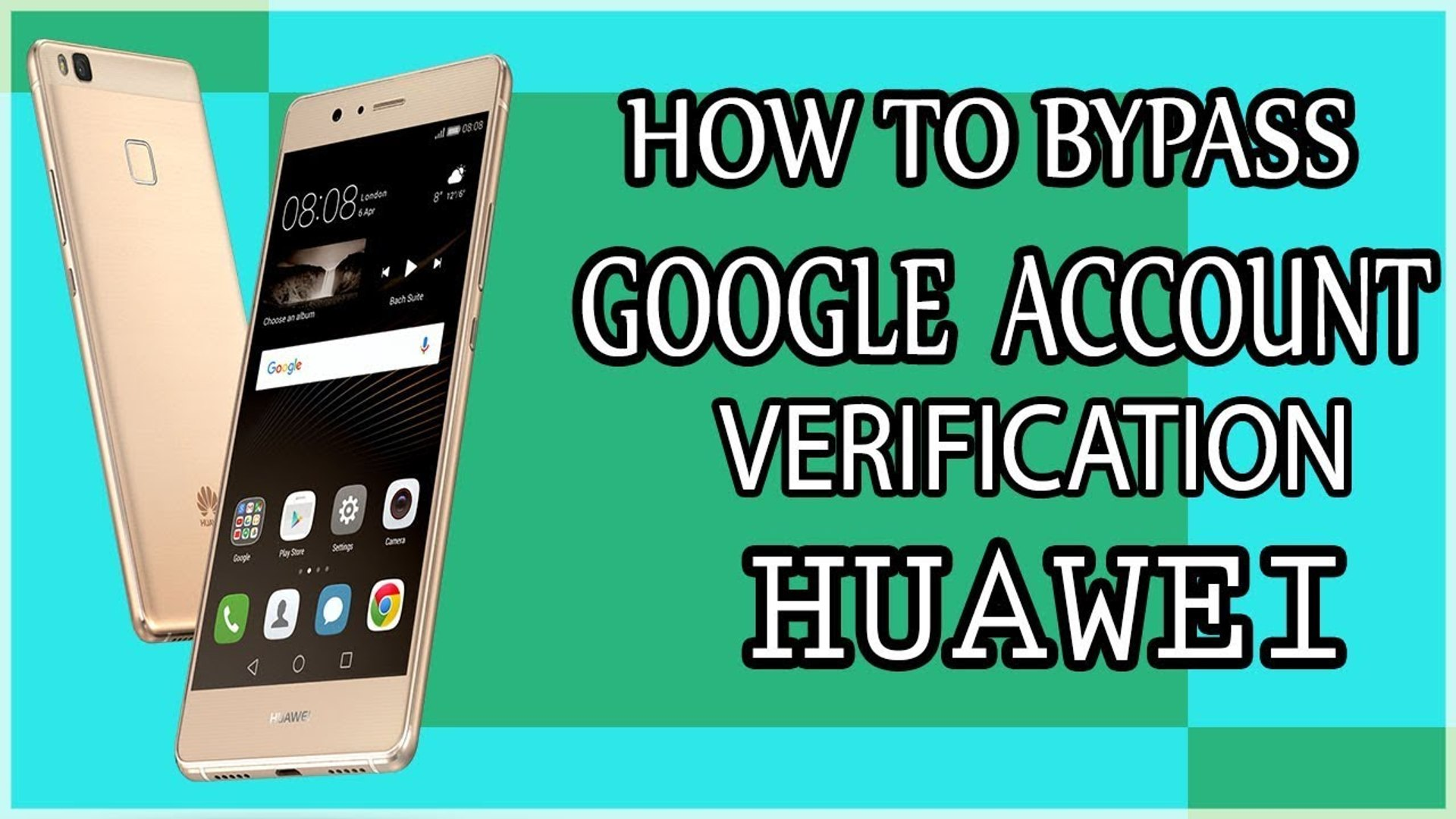 How To Bypass Google Account - HUAWEI Mate 8, P8, P9,Lite - Remove Factory  Reset Protection FRP