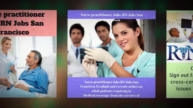 Nurse practitioner Jobs, RN Jobs San Francisco