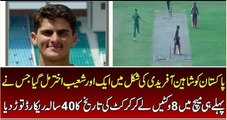 Pakistani Fast Bolwer Shaheen Shah Afridi Took 8 Wickets in Debut Match