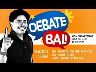 Debate, Bai!