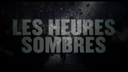 Les Heures Sombres (Darkest Hour, Joe Wright) : bande annonce #2 VOST