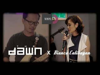 Episode #2 | The Dawn X Bianca Catibayan | Vinyl5