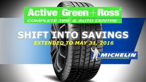 Active Green + Ross Complete Tire & Auto Centre - Save on Michelin Tires