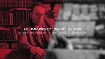 Le manuscrit sauvé du KGB, Vie et destin - Bande annonce