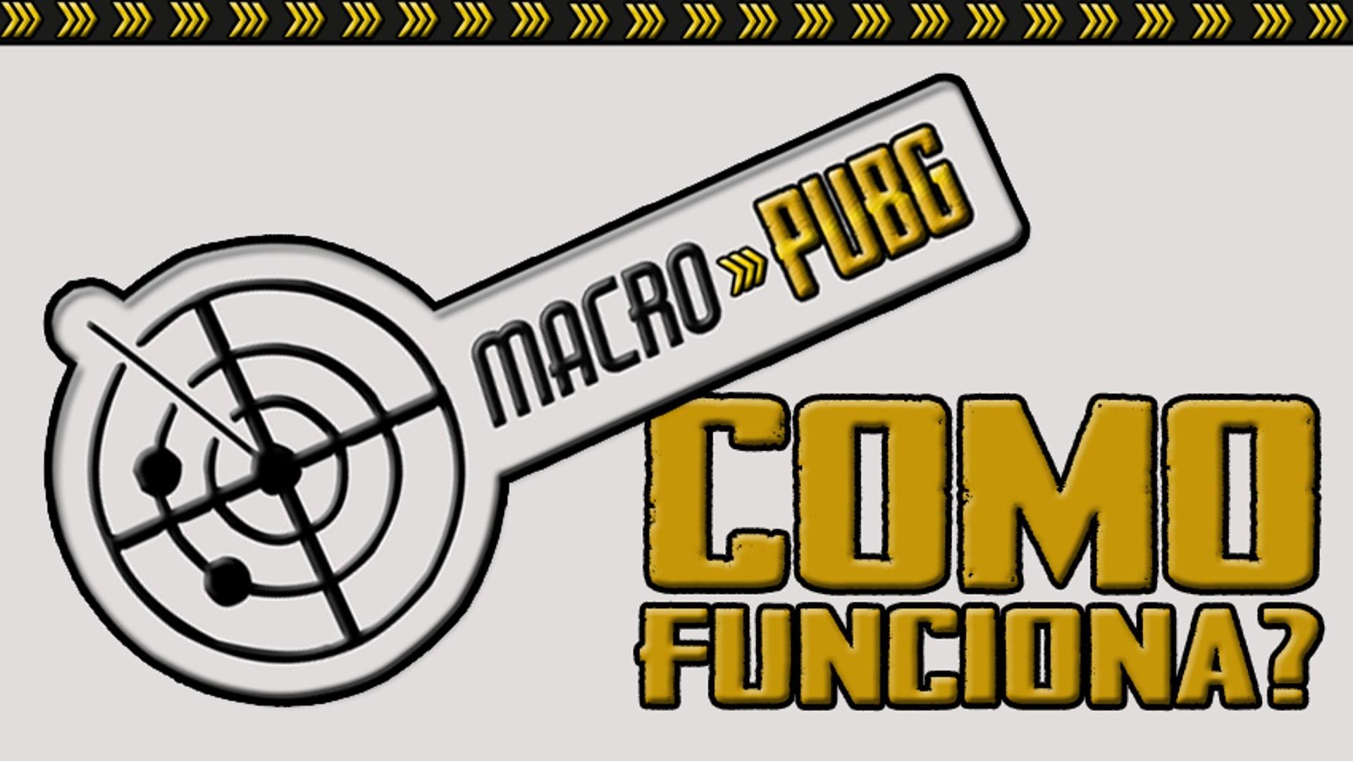 Macro PUBG - Como funciona?