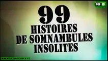 99 Histoires de Somnambules Insolites