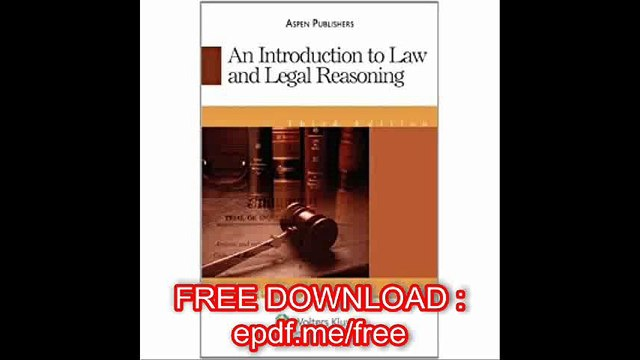 By Steven J. Burton - An Introduction To Law And Legal Reasoning, Third Edition 3rd (third) Edition