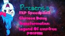【MLP SPEEDPAINT】 Gloriosa Daisy, Transformation Legend Of Everfree PONIFIED