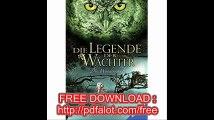 Die Legende der Wächter, Band 2 Die Wanderschaft