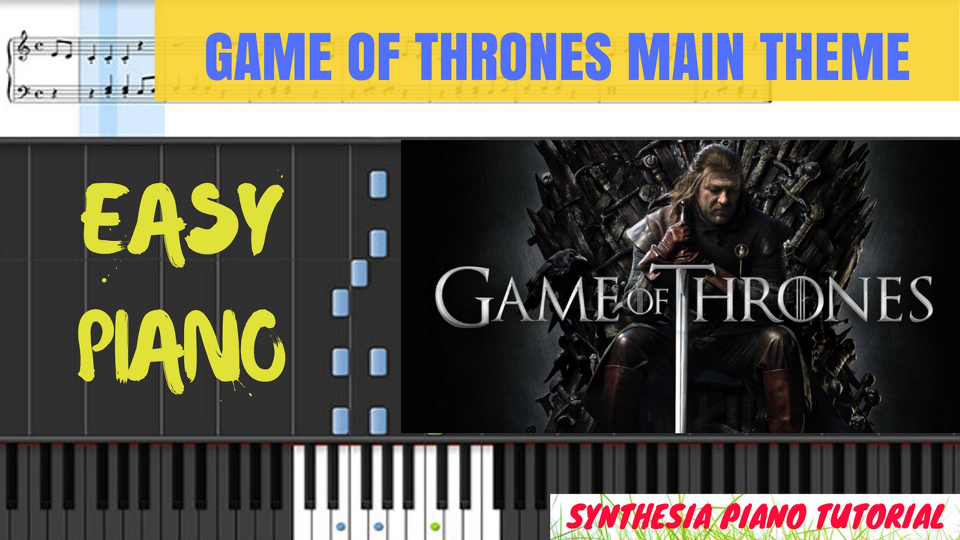 Game Of Thrones Titelmusik Klaviernoten game of thrones main theme __ easy piano (tutorial _ cover) sheets music __  synthesia