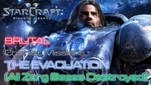 Starcraft II: Wings of Liberty - Brutal - Mission 4: The Evacuation C (All Zerg Bases Destroyed)