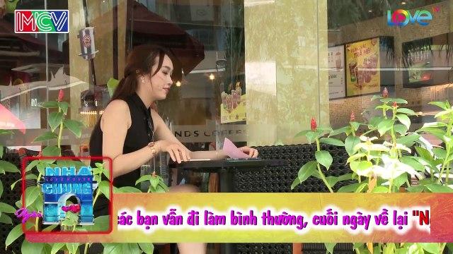 NGÔI NHÀ CHUNG – LOVE HOUSE | Series 3 – Tập 3 | Sao bỏ em một mình? | 290817