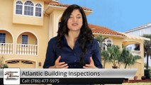 Atlantic Building Inspections Fort Lauderdale Great Five Star Review by Issam S.