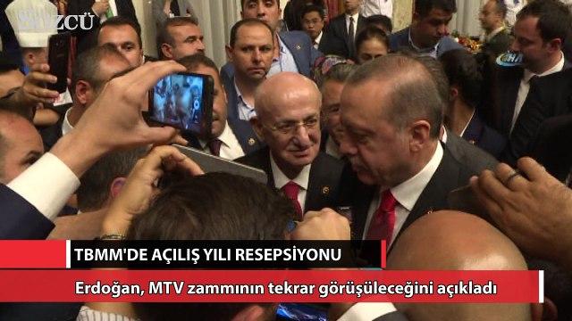 Erdoğan'dan flaş MTV zammı açıklaması