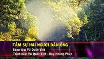 Tâm Sự Hai Người Đàn Ông (Karaoke Beat) - Ưng Hoàng Phúc ft Vũ Quốc Việt