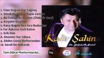 Kadir Şahin - Sitemim Var Yıllara - (Official Audıo)