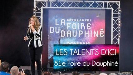 81e Foire du Dauphiné - Les talents d'ici !