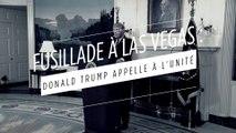 Fusillade à Las Vegas : Donald Trump appelle à l'unité