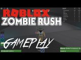 ROBLOX - ZOMBIE RUSH | SLAYING THE ZOMBIES