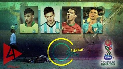 Unofficial Song of the FIFA U17 World Cup India 2017 - Chakkar Ghumyo   4Play