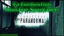La Combustion Humaine Spontanée - L'Enquêteur Du Paranormal