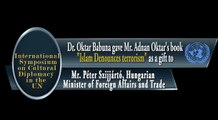 "Dr. Oktar Babuna gave Mr. Adnan Oktar's book ""Islam Denounces terrorism"" as a gift to Mr. Péter Szijjártó, Hungarian Minister of Foreign Affairs and Trade"