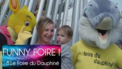 81e Foire du Dauphiné - Funny Foire