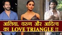 Alia Bhatt, Varun Dhawan and Aditya Roy Kapur come together for LOVE TRIANGLE | FilmiBeat