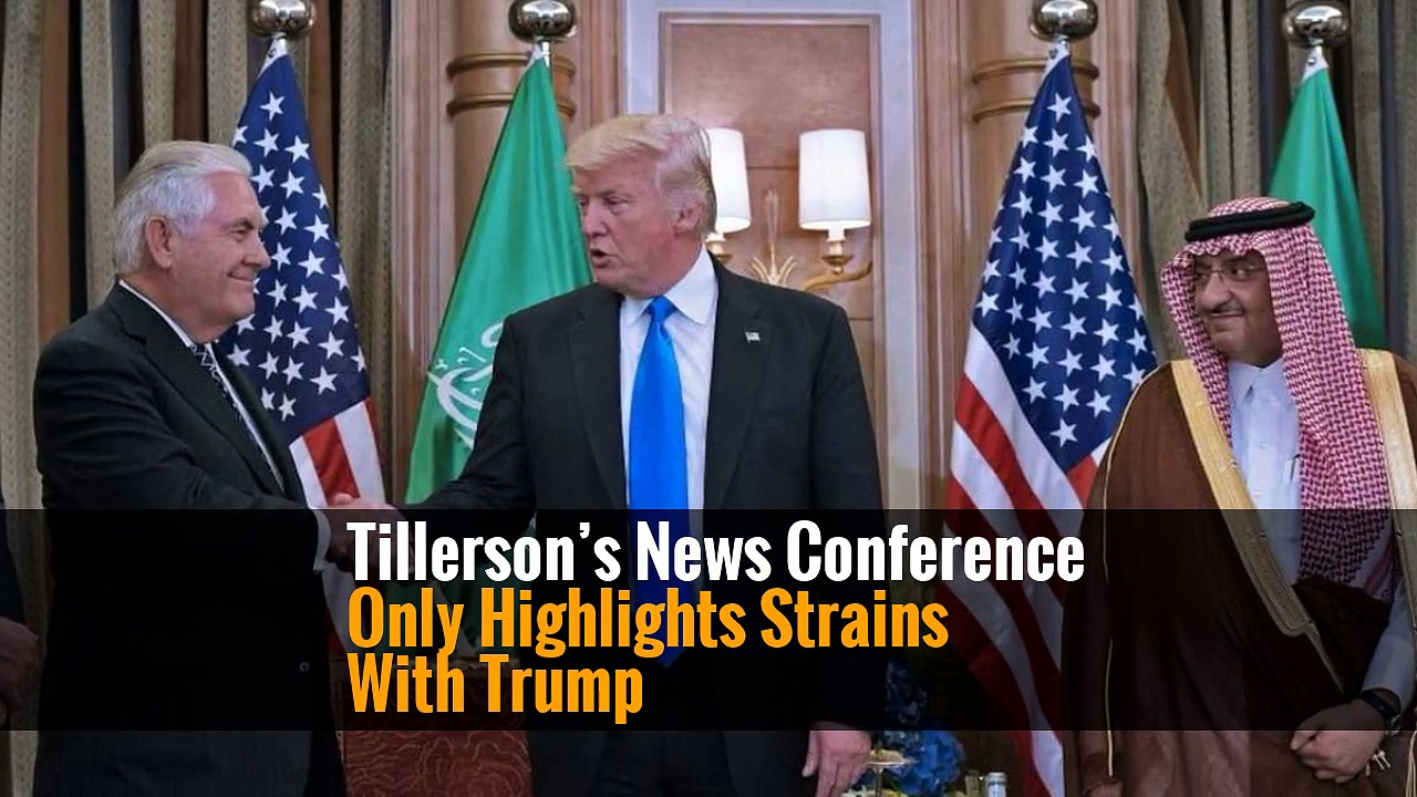 Tillerson's News Conference Only Highlights Strains With Trump
