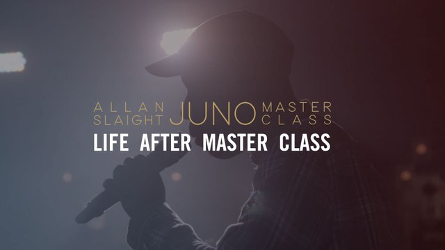 Life After Master Class   The Allan Slaight JUNO Master Class Season 2