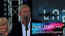 81e Foire du Dauphiné - Nos tendres années, Pierre Lemarchal