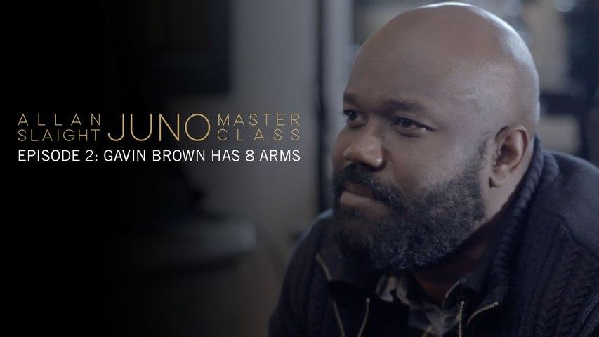 Episode 2: Gavin Brown Has 8 Arms   Allan Slaight JUNO Master Class Season Two