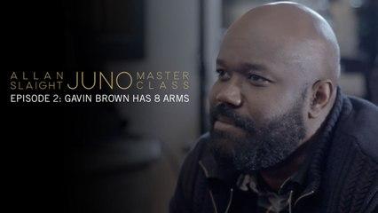 Episode 2: Gavin Brown Has 8 Arms | Allan Slaight JUNO Master Class Season Two